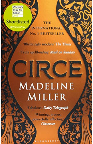 Circe: The International No. 1 Bestseller - Shortlisted for the Women's Prize for Fiction 2019 by [Miller, Madeline]