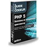 PHP 5 : Solutions et composants open-source