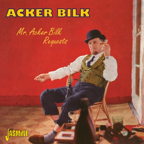 Mr. Acker Bilk Requests