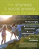 The Shyness and Social Anxiety Workbook for Teens: - Best Reviews Guide