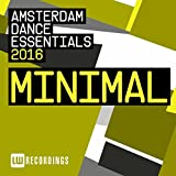 Amsterdam Dance Essentials 2016: Minimal