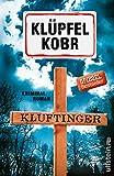 Kluftinger: Kriminalroman (Kluftinger