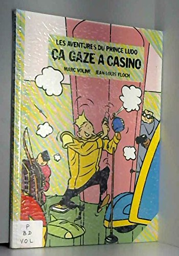 Ça gaze à Casino (Les Aventures du prince Ludo)