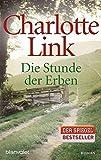 Die Stunde Der Erben (German Edition) by Charlotte Link (2007-02-28)