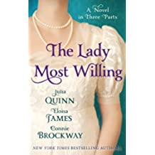 The Lady Most Willing: A Novel in Three Parts (English Edition)