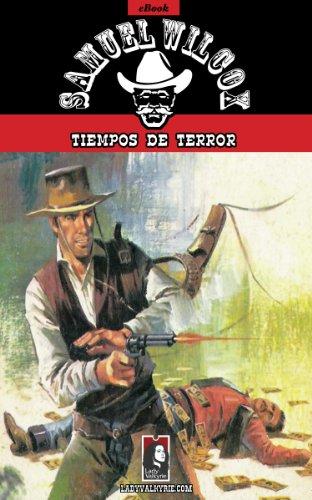 Tiempos de terror (Colección Oeste) por Samuel Wilcox