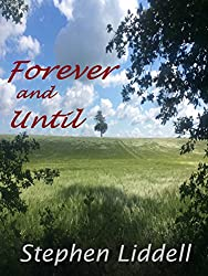 Forever And Until (The Timeless Trilogy Book 3)