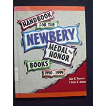 Handbook for the Newberry Medal and Honor Books, 1990-1999
