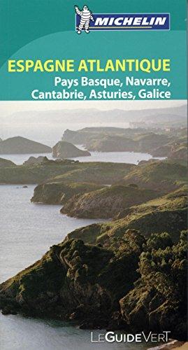 Espagne du Nord Ouest Côte Atlantique (Le Guide Vert) por MICHELIN