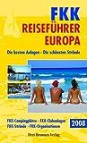 FKK Reiseführer Europa 2008 - Emmerich Müller