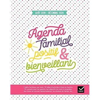 Agenda familial positif et bienveillant - Août 2019 à Décembre 2020