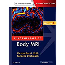 Fundamentals of Body MRI (Fundamentals of Radiology)