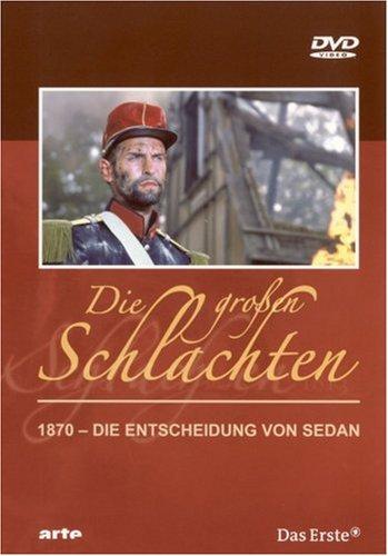4 - 1870: Die Entscheidung von Sedan