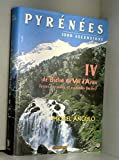 Pyrénées - 100 ascensions, tome 4