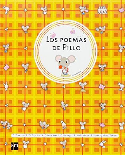 Los poemas de Pillo (sin muñeco) por Antonio Gómez Yebra