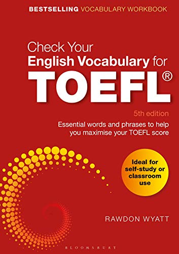 Check Your English Vocabulary for TOEFL: Essential words and phrases to help you maximise your TOEFL score (English Edition)
