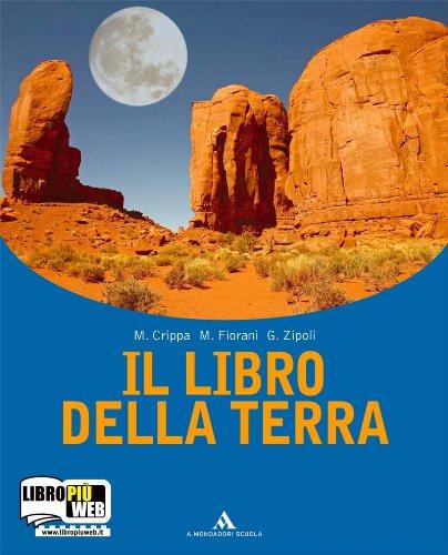 Il libro della terra. Per le Scuole superiori. Con espansione online
