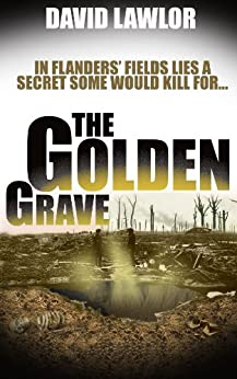 The Golden Grave (A Liam Mannion Story Book 2) by [Lawlor, David]