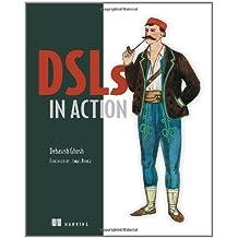 DSLs in Action by Debasish Ghosh (2010-12-28)