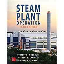 Steam Plant Operation, 10th Edition (English Edition)