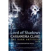 Lord of Shadows: The Dark Artifices 02