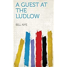 A Guest at the Ludlow