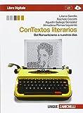 Contextos literarios. Per le Scuole superiori. Con e-book. Con espansione online: 2