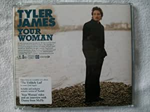 TYLER JAMES Your Woman CD