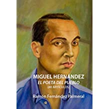 Miguel Hernandez, poeta del pueblo