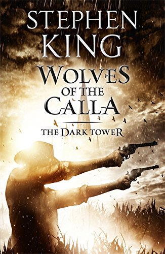 The Dark Tower 5. The Wolves of Calla: 5/7
