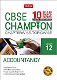10 Years CBSE Champion Chapterwise - Topicwise Accountancy Class 12