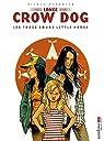 Lance Crow Dog T07: Les trois soeurs Little horse par Perrotin