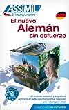 ASSiMiL Deutsch ohne Mühe heute für Ausländer: El Nuevo Alemán Sin Esfuerzo. Deutsch für Spanischsprechende. Niveau A1 bis B2