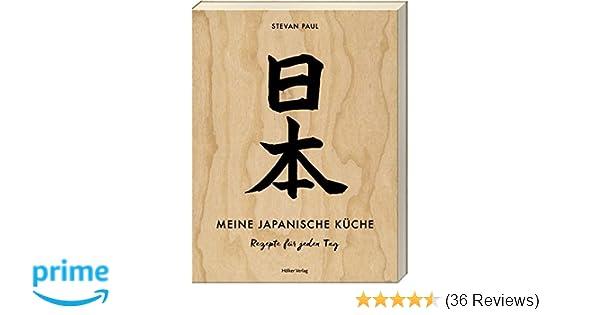 Meine japanische Küche: Rezepte für jeden Tag: Amazon.de: Stevan ...