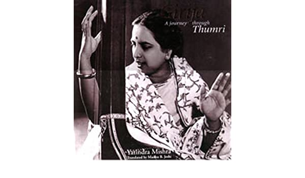 Buy Girija: A Journey Through Thumri Book Online at Low Prices in