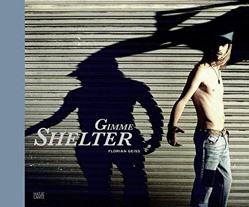 Florian Geiss : gimme shelter