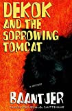 DeKok and the Sorrowing Tomcat by Albert Cornelis Baantjer (2001-08-21)