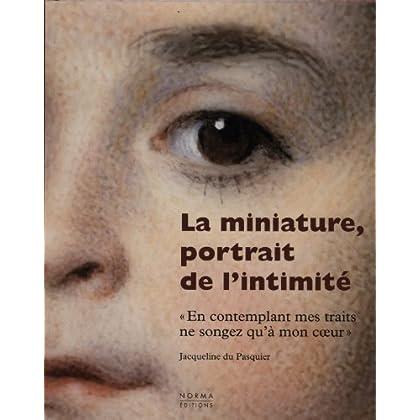 Miniature, Portrait de l'Intimite