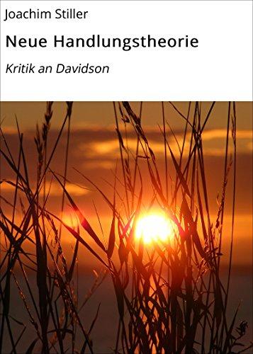 Neue Handlungstheorie: Kritik an Davidson
