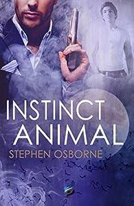 Duncan Andrews, tome 2 : Instinct Animal par Stephen Osborne