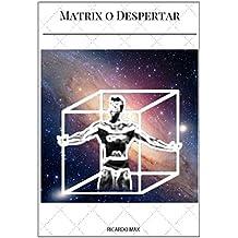 Matrix O Despertar (Portuguese Edition)