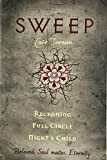 5: Sweep: Reckoning, Full Circle, and Night's Child (Sweep 3 in 1)