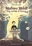 Mathieu Hidalf, 3:Mathieu Hidalf et le sortilège de Ronces