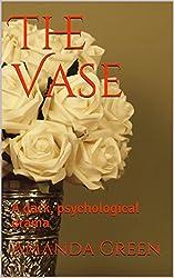 The Vase: A dark, psychological drama