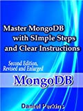 This book is a discussion of the functionalities of MongoDB, which is one of the leading NoSQL databases. The first part of the book is an introduction to the user, and especially the beginners. They are guided on the basic features of MongoDB. The p...