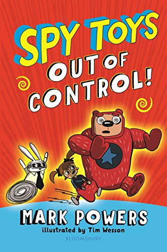 Spy Toys: Out of Control (English Edition) (Guy Bad Spielzeug)
