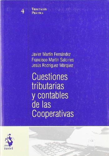 Cuestiones Tributarias y Contables de las Cooperativas por Javier Martín Fernández