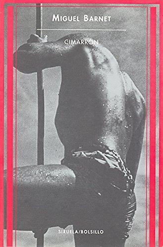 Cimarron: Historia De Un Esclavo / Story of a Slave