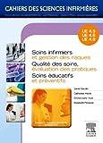 Image de Soins infirmiers et gestion des risques - Qualité des soins, évaluation des pratiques - Soins éducat: Unités d'enseignement 4.5 / 4.6 /