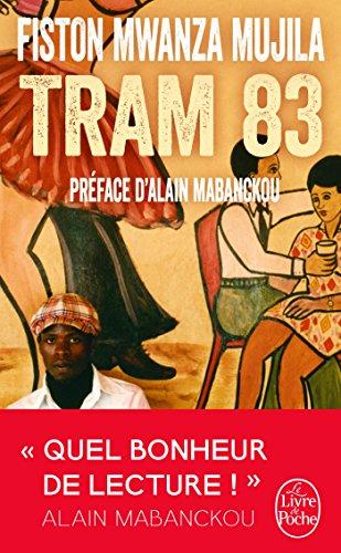 Tram 83 (Littérature) por Fiston MWANZA MUJILA